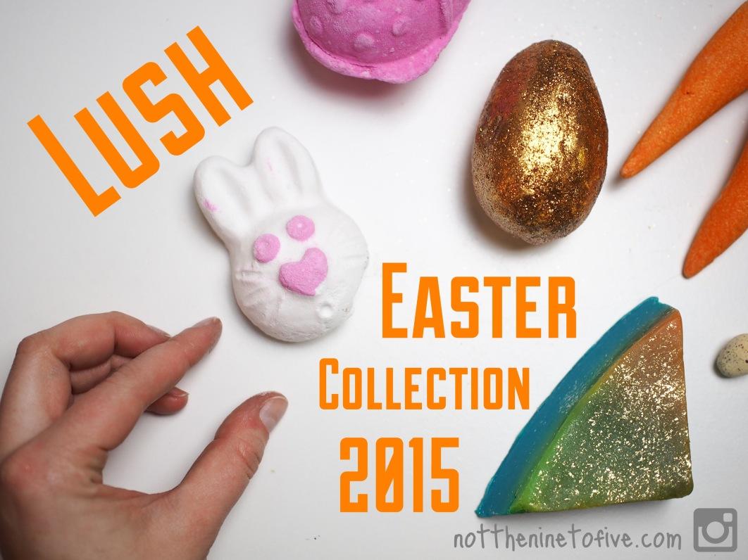 Lush_Easter_2015_1